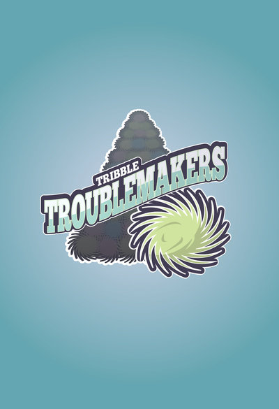 Tribble-Troublemakers
